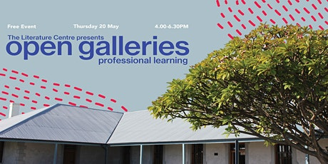 Open Galleries: Professional Learning at The Literature Centre tickets