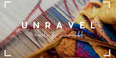 UNRAVEL tickets