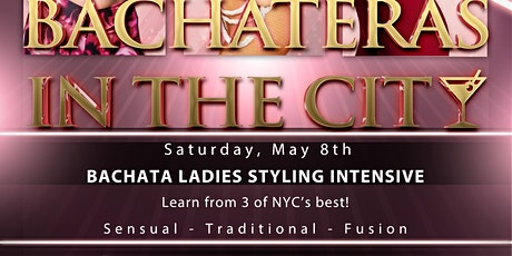 Bachateras in the City vol. 1 tickets
