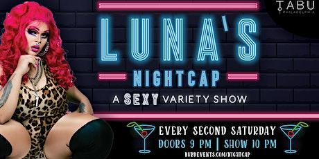Luna's Nightcap tickets