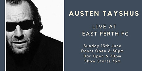 Austen Tayshus Live at East Perth FC tickets