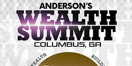 Anderson's Wealth Summit Tour Kickoff- Columbus tickets
