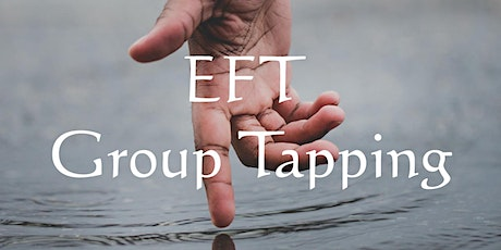 EFT-Emotional Freedom Tapping: Group Tapping tickets