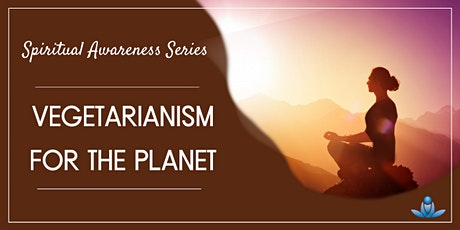 Vegetarianism for the Planet tickets