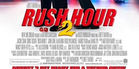 Rush Hour 2 Netflix Party tickets