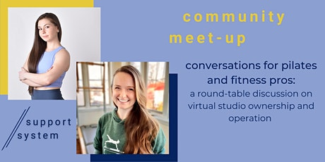 Support System Community Meet-up: Owning and Operating a Virtual Studio tickets