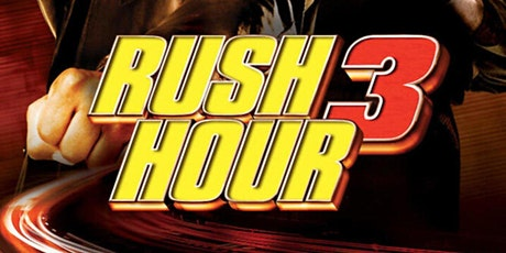 Rush Hour 3 Netflix Party tickets