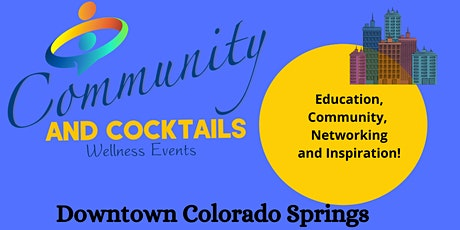 Community and Cocktails  Downtown Colorado Springs with James Wieker tickets