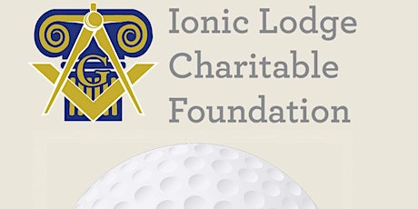 Ionic Lodge Charitable  Foundation Golf  Tournament 2021 tickets