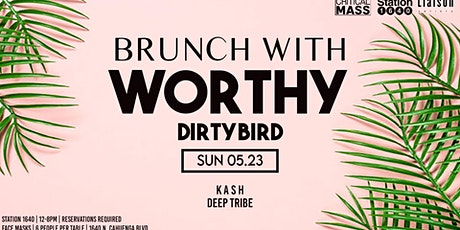 BRUNCH with Worthy tickets
