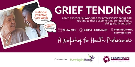 Grief Tending Workshop for Health Professionals tickets