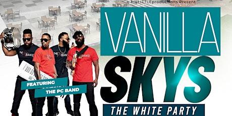 VANILLA SKYS...The WHITE Party tickets