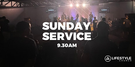 LIFESTYLE CHURCH GLADSTONE- SUNDAY SERVICE tickets