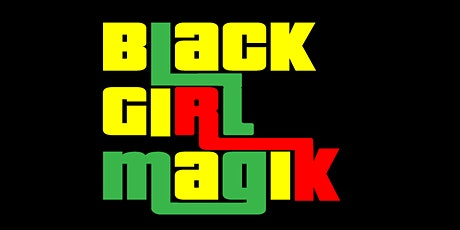 ProUnapologetic Presents: Black Girl Magik tickets
