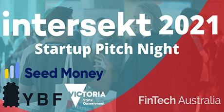FinTech Australia Intersekt 2021 Startup Pitch Night tickets