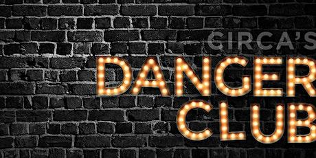 Dangerclub - Circa Workshops tickets