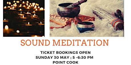 Sound Meditation & Live singing (Point Cook) tickets