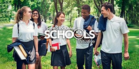 Term 2 -  SAIS Core Training: Safe and Inclusive Schools Initiative tickets