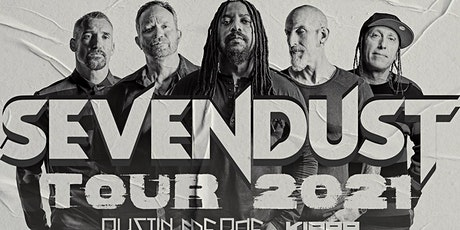 SEVENDUST w/Austin Meade & Kirra - The Pod Parties *Live Concert* tickets