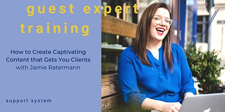 Create Captivating Content that Gets You Clients with Jamie Ratermann tickets