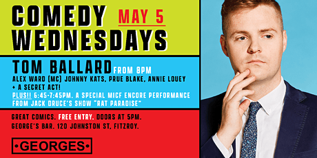 Comedy Wednesdays at George's - Tom Ballard  - May 5th tickets