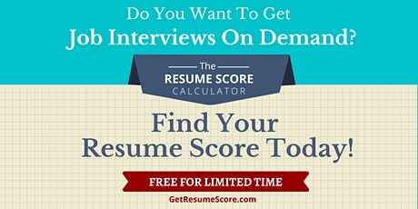 """Resume Score Maximizer"" — Do You Know Your Resume Score? — Sacramento tickets"