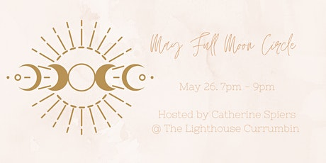 May Full Moon Circle tickets