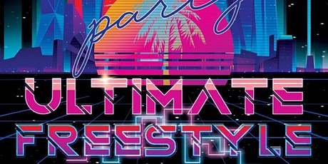Ultimate Freestyle Party tickets