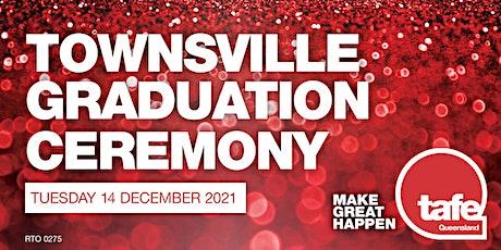 TAFE Queensland - 2021 North Queensland Graduation Ceremony (Townsville) tickets