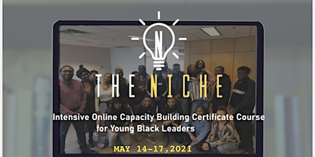 The Niche: Intensive Online Certificate Course for Young Black Leaders entradas