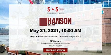 Study at Hanson College Canada tickets