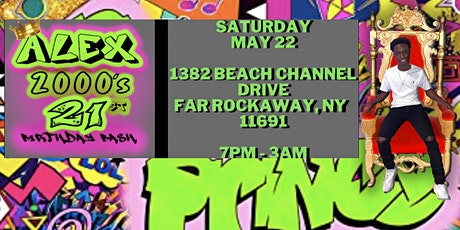 Alex's 2000's  21st Birthday Bash tickets