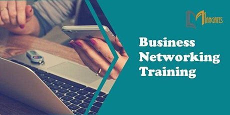 Business Networking 1 Day Virtual Live Training in Melbourne tickets