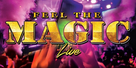 FEEL The MAGIC at Club 54 (Sterling Heights, MI) tickets