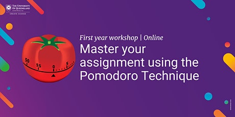 First Year Workshop | Master your assignment using the Pomodoro Technique tickets