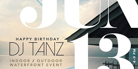 HAPPY BIRTHDAY DJ TANZ tickets