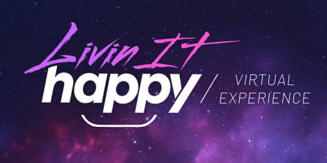 Livinithappy Virtual Experience tickets