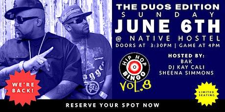 Hip Hop Bingo Vol.8 - The Duos Edition tickets