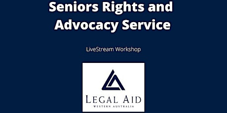 Seniors Rights and Advocacy Service tickets