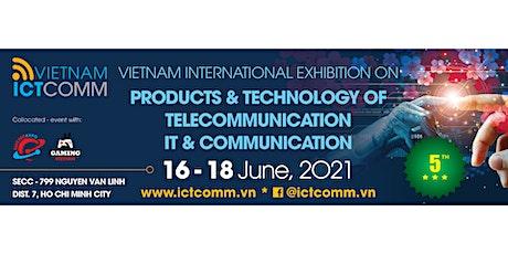 VIETNAM ICTCOMM 2021 - HYBRID EDITION tickets