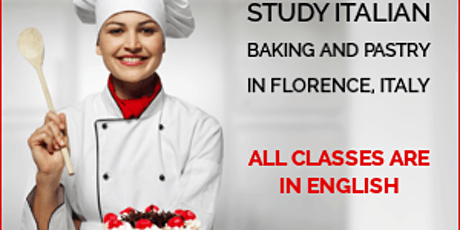 How to enroll in Baking and Pastry program in Florence, Italy tickets
