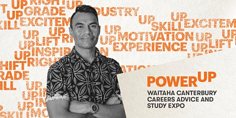 Power Up: Waitaha Canterbury Careers Advice and Study Expo tickets
