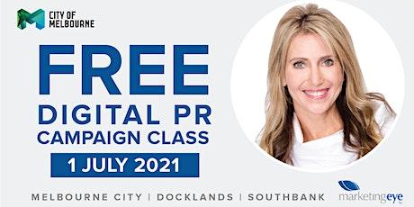 FREE WORKSHOP: Amplify a Digital PR Campaign Tickets