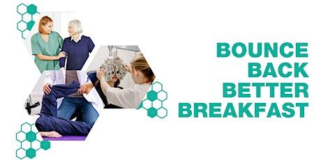 Bounce Back Better Health Breakfast tickets