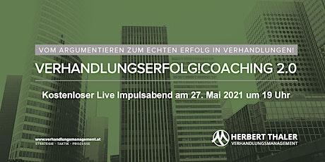Verhandlungserfolg!Coaching 2.0 - IMPULSABEND Tickets