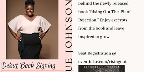 Rising Out The Pit of Rejection -Book Signing tickets