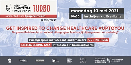 TURBO inspiratiesessie: Get Inspired to change healthcare #uptoyou tickets