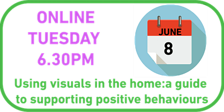 Using visuals in the home: a guide to supporting positive behaviours tickets