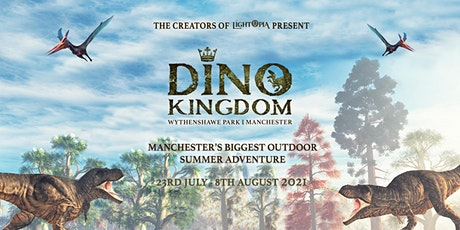 Dino Kingdom Manchester tickets