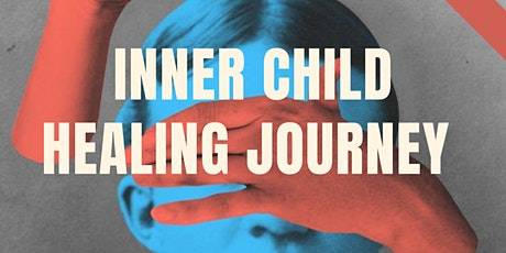Inner Child Healing Journey: Full Workshop tickets